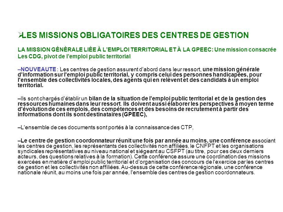 Missions des CDG LES MISSIONS OBLIGATOIRES DES CENTRES DE GESTION