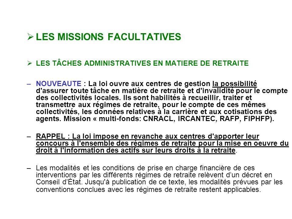 Missions des CDG LES MISSIONS FACULTATIVES