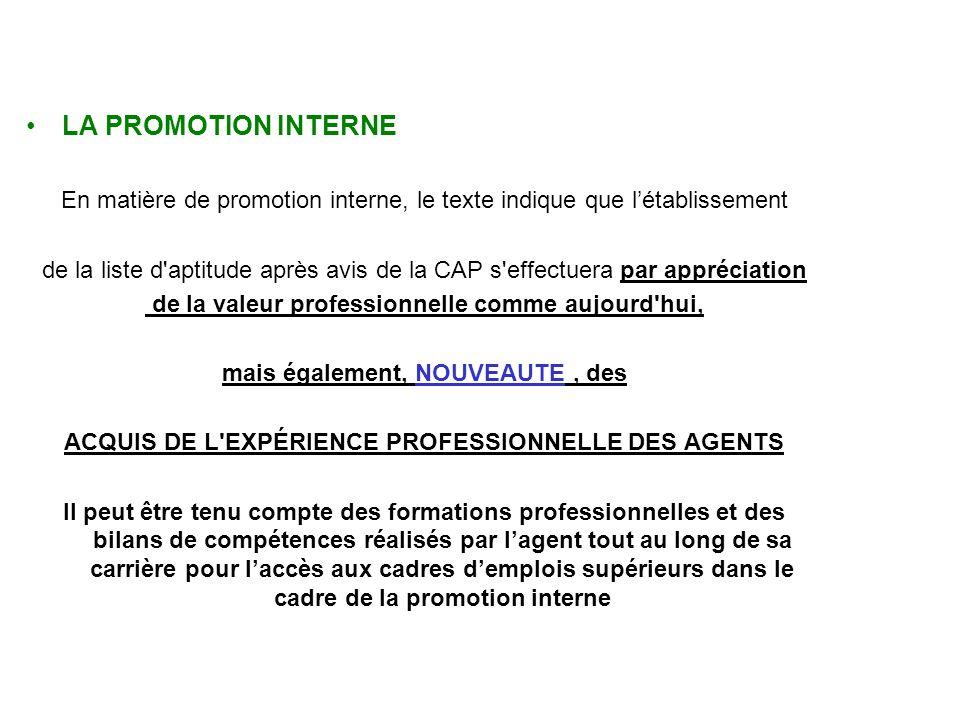 LA PROMOTION INTERNE En matière de promotion interne, le texte indique que l'établissement.