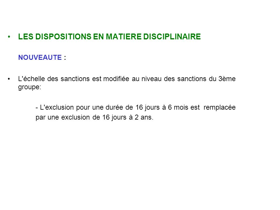 LES DISPOSITIONS EN MATIERE DISCIPLINAIRE