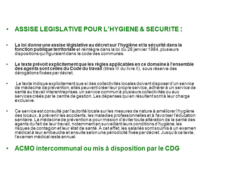 ASSISE LEGISLATIVE POUR L'HYGIENE & SECURITE :