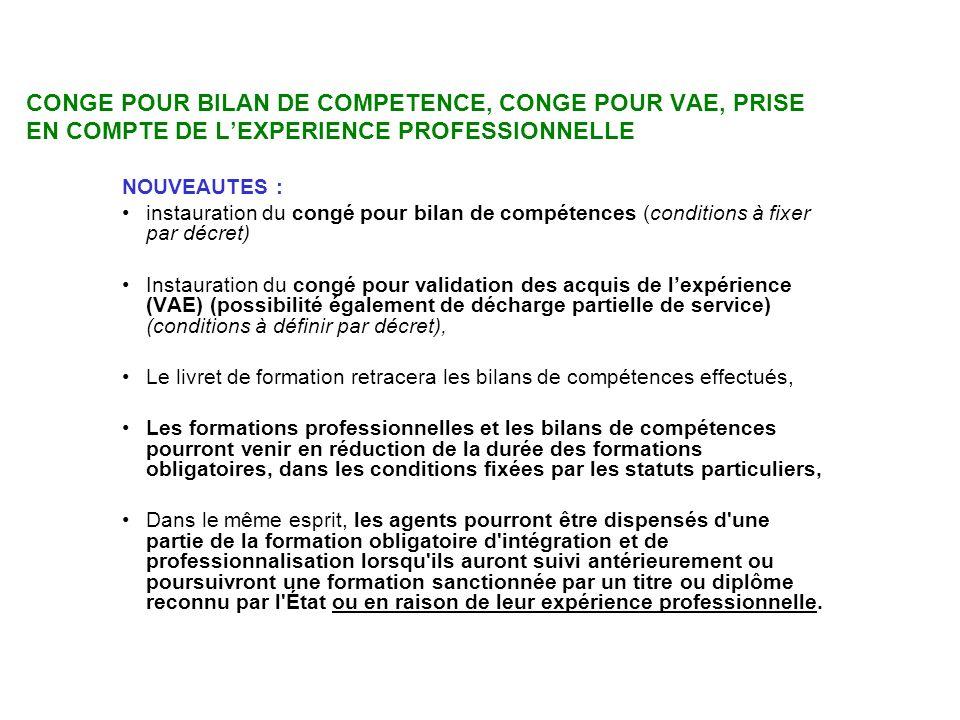 CONGE POUR BILAN DE COMPETENCE, CONGE POUR VAE, PRISE