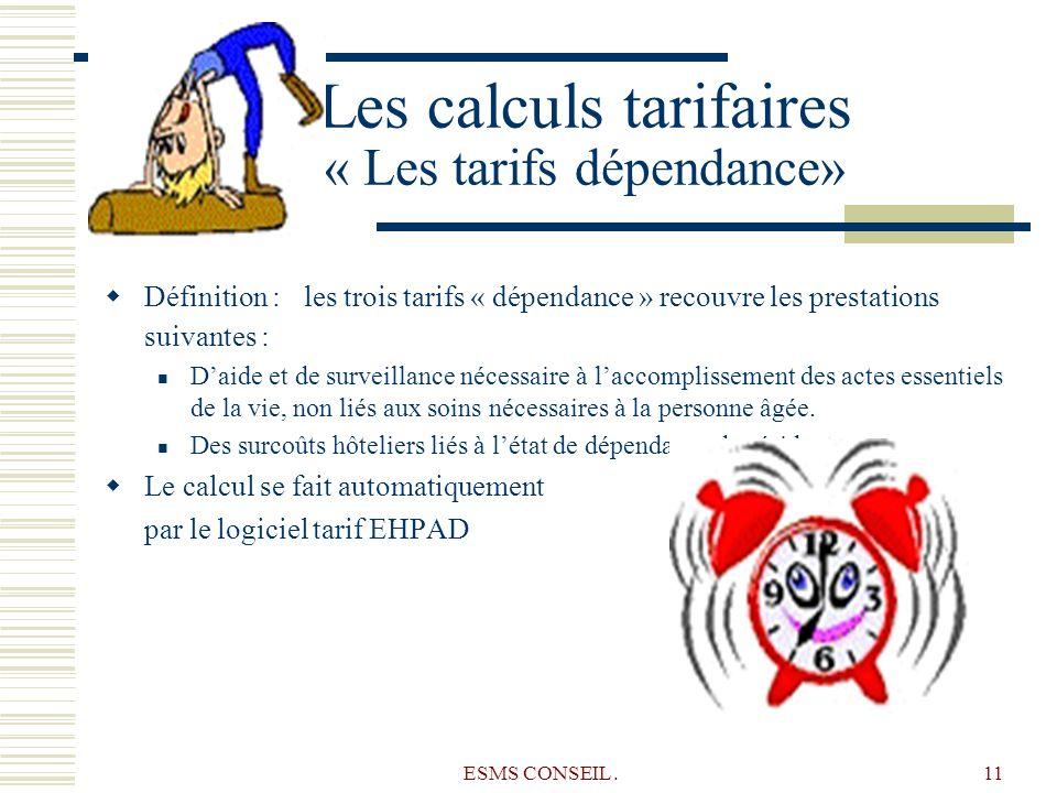 Les calculs tarifaires « Les tarifs dépendance»