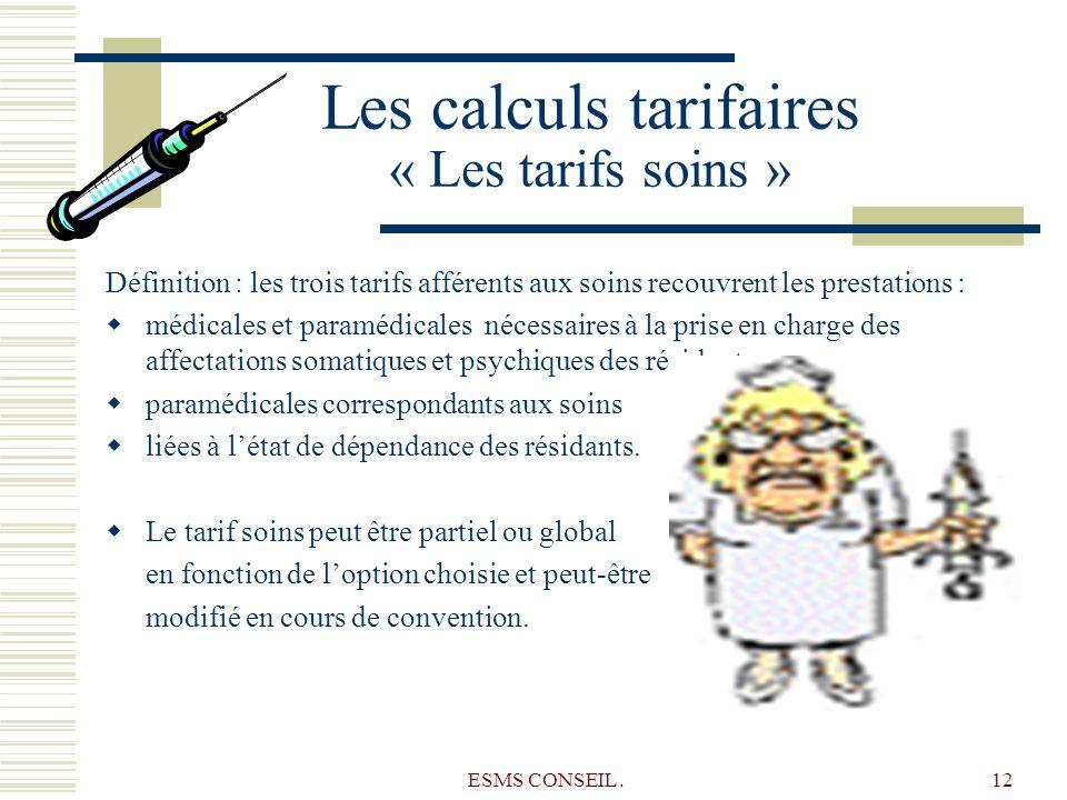 Les calculs tarifaires « Les tarifs soins »