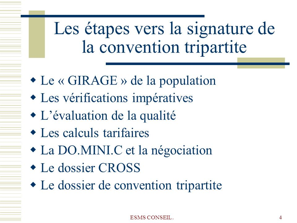 Les étapes vers la signature de la convention tripartite