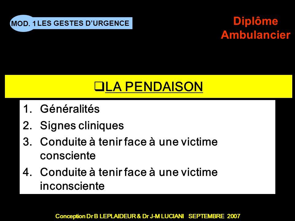 LA PENDAISON Généralités Signes cliniques