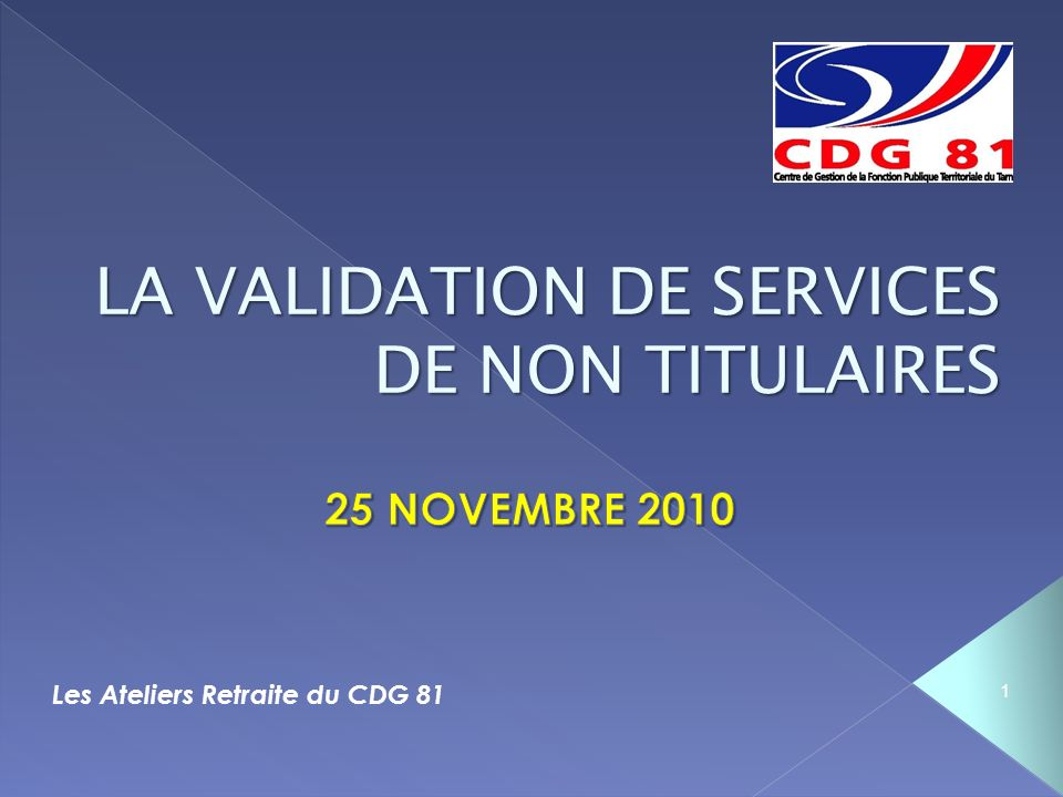 LA VALIDATION DE SERVICES DE NON TITULAIRES