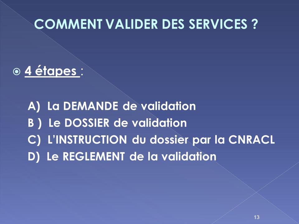 COMMENT VALIDER DES SERVICES