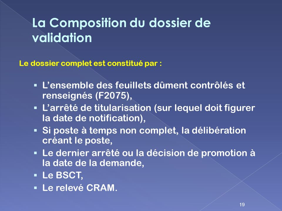 La Composition du dossier de validation