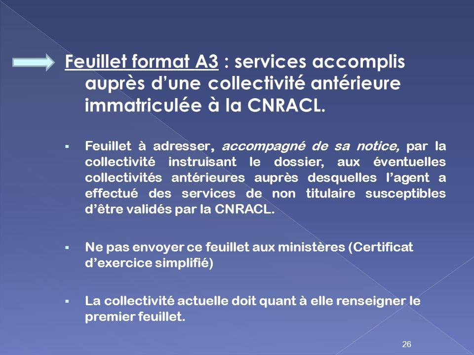 Feuillet format A3 : services accomplis auprès d'une collectivité antérieure immatriculée à la CNRACL.