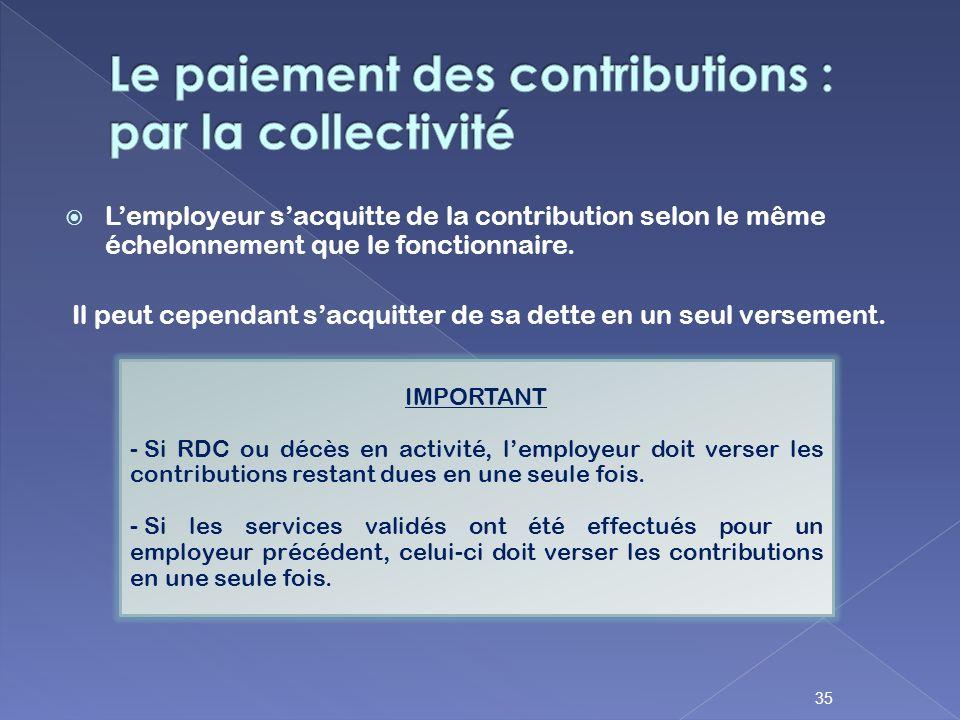 Le paiement des contributions : par la collectivité