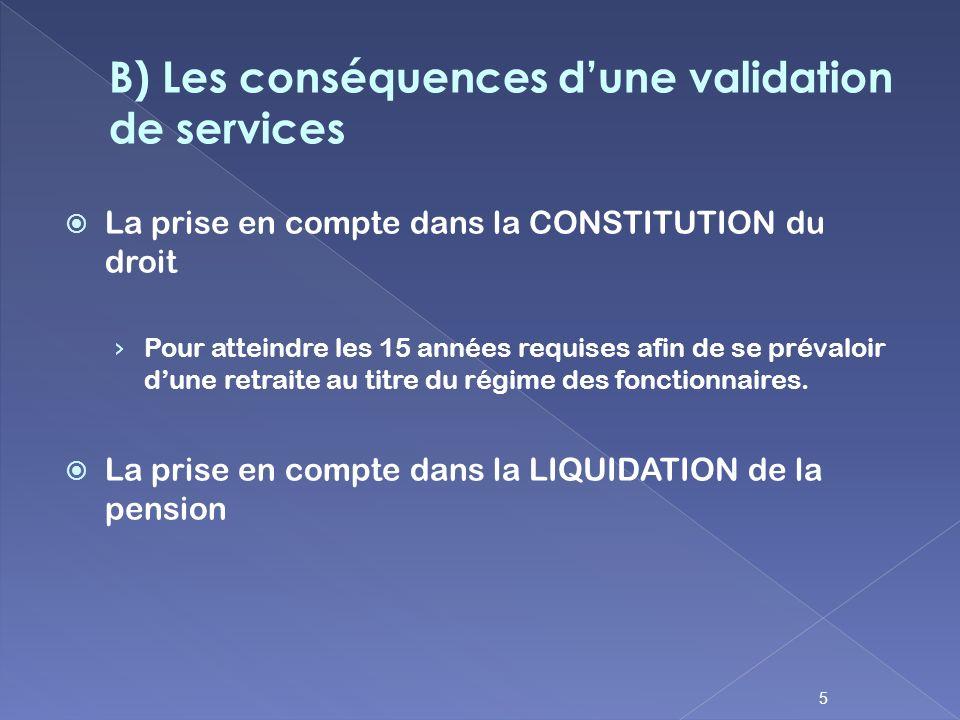 B) Les conséquences d'une validation de services