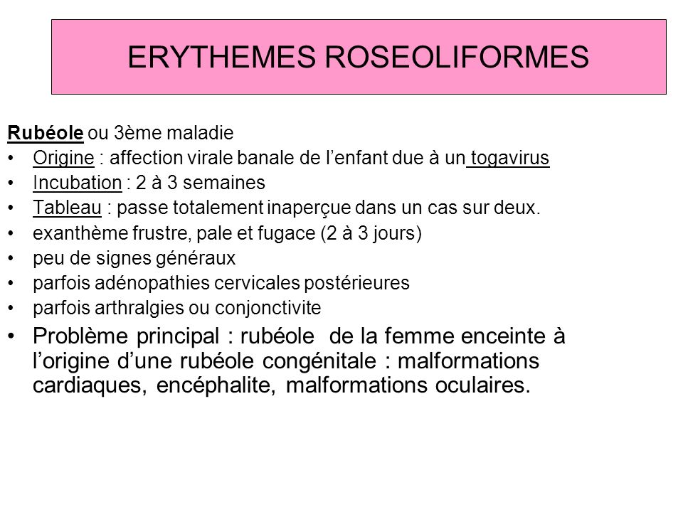 ERYTHEMES ROSEOLIFORMES