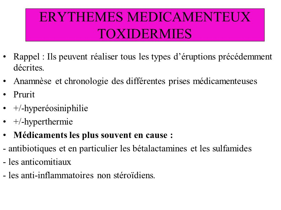 ERYTHEMES MEDICAMENTEUX TOXIDERMIES
