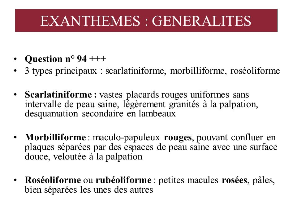 EXANTHEMES : GENERALITES
