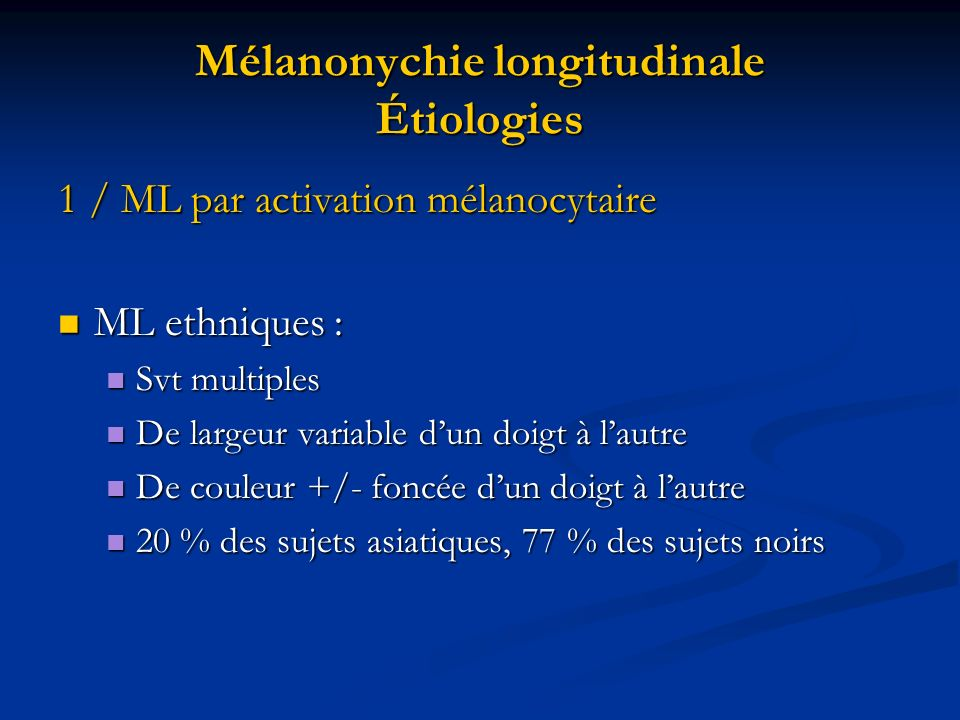 Mélanonychie longitudinale Étiologies