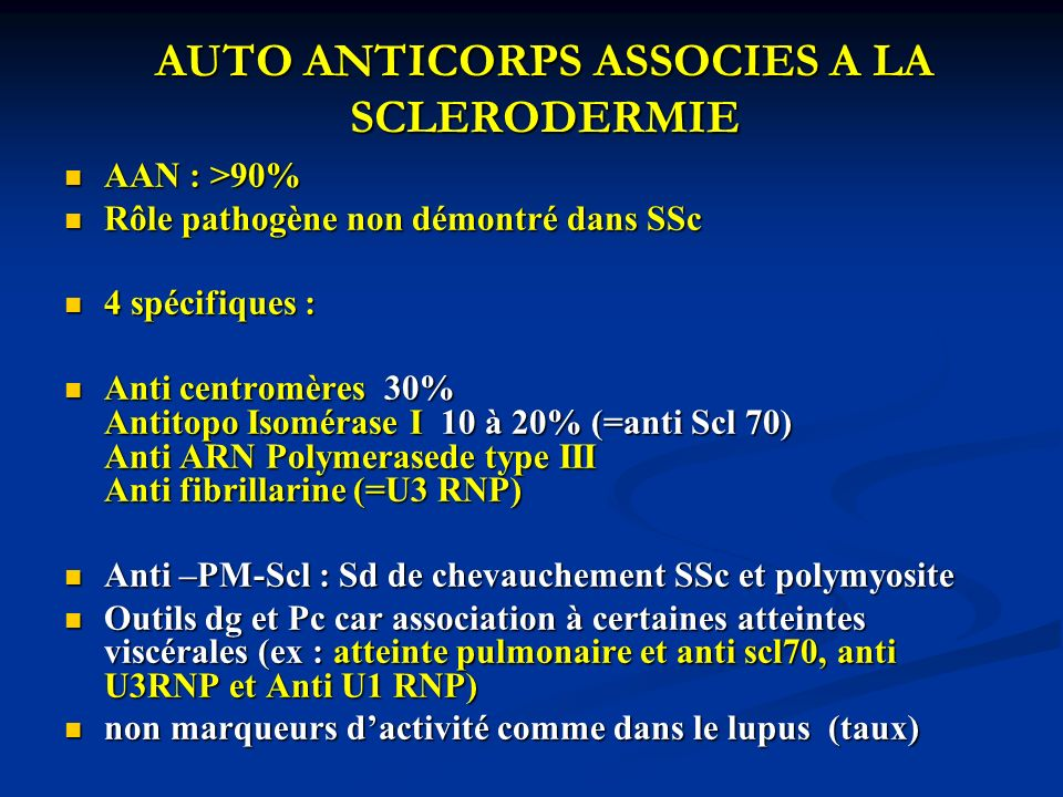 AUTO ANTICORPS ASSOCIES A LA SCLERODERMIE