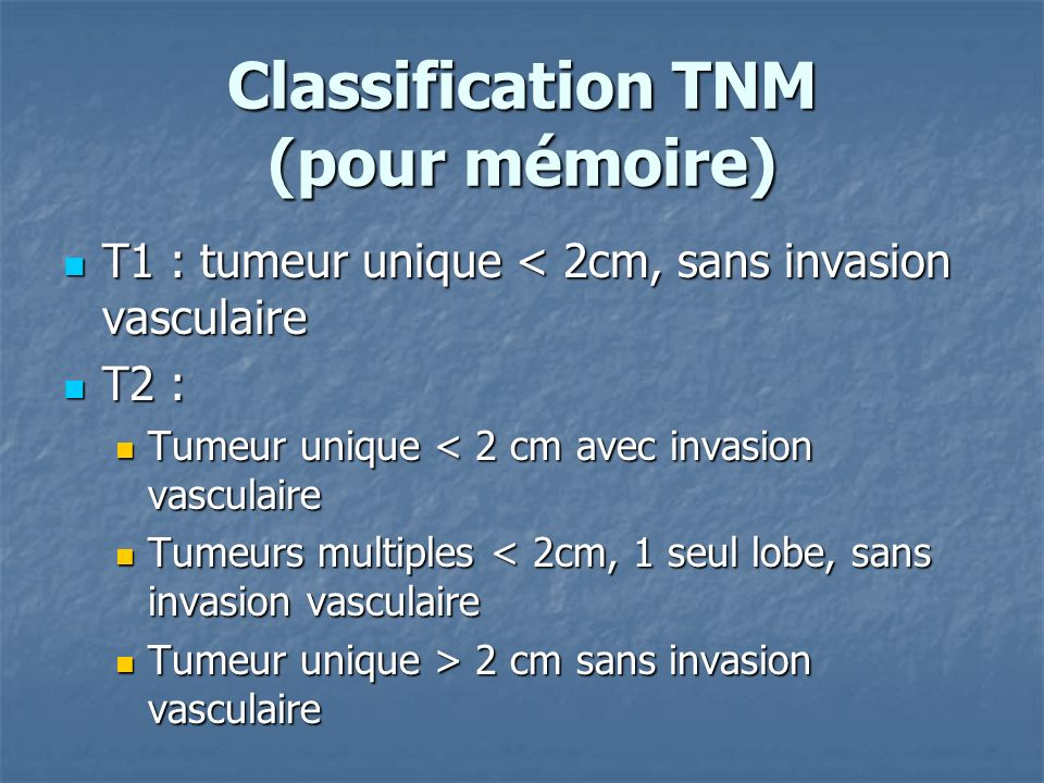 Classification TNM (pour mémoire)