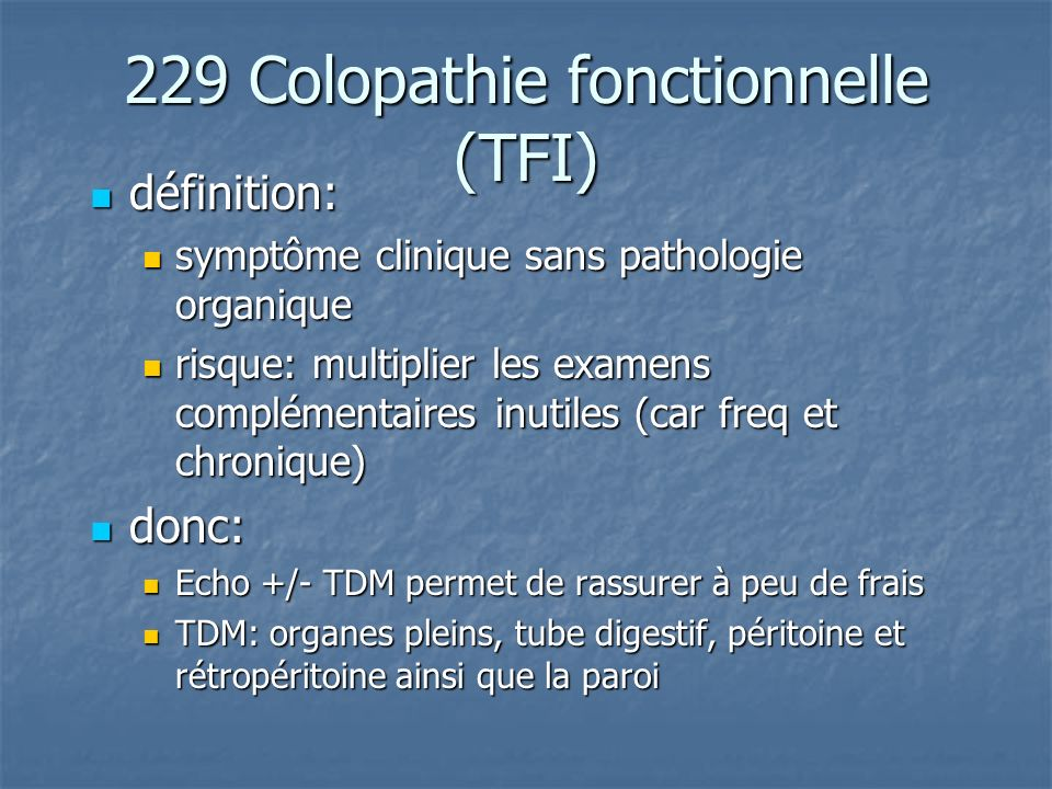 229 Colopathie fonctionnelle (TFI)