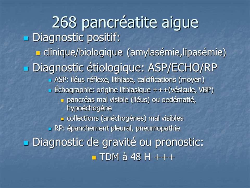 268 pancréatite aigue Diagnostic positif: