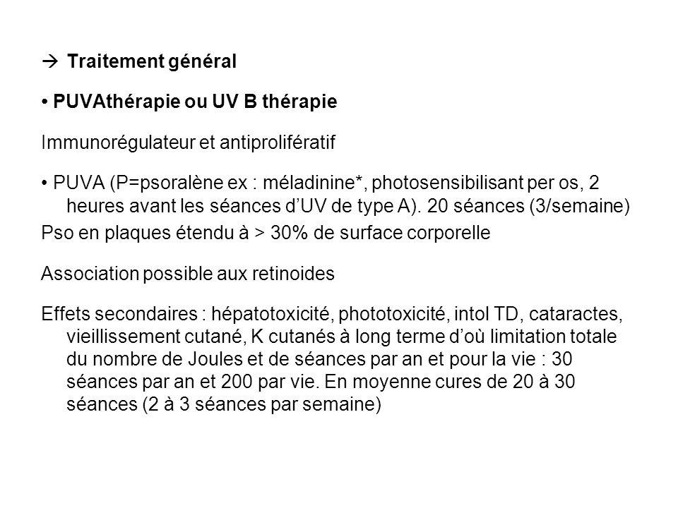 Traitement général • PUVAthérapie ou UV B thérapie. Immunorégulateur et antiprolifératif.
