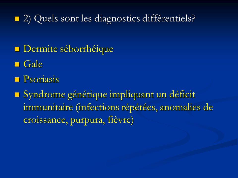 2) Quels sont les diagnostics différentiels
