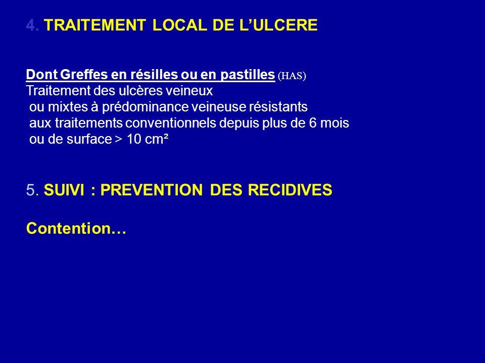 4. TRAITEMENT LOCAL DE L'ULCERE
