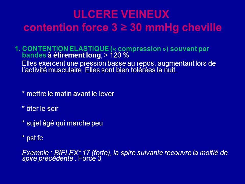 ULCERE VEINEUX contention force 3 ≥ 30 mmHg cheville