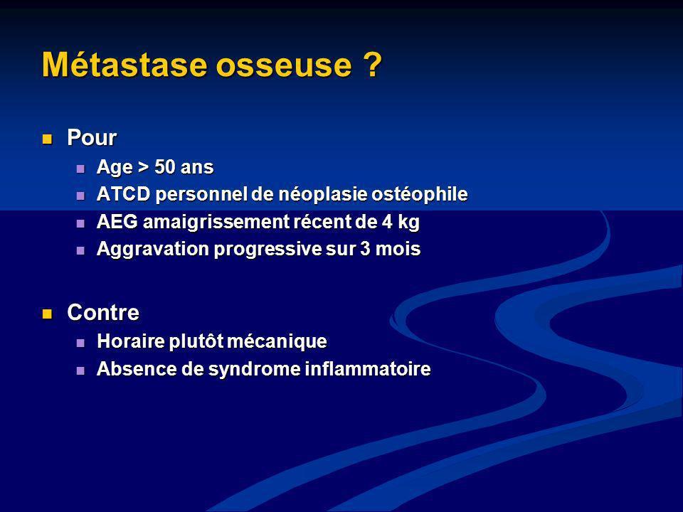 Métastase osseuse Pour Contre Age > 50 ans