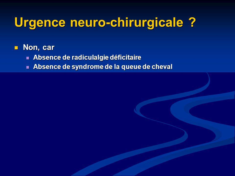 Urgence neuro-chirurgicale