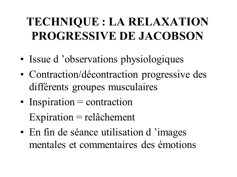 TECHNIQUE : LA RELAXATION PROGRESSIVE DE JACOBSON