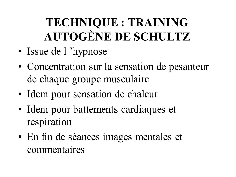TECHNIQUE : TRAINING AUTOGÈNE DE SCHULTZ