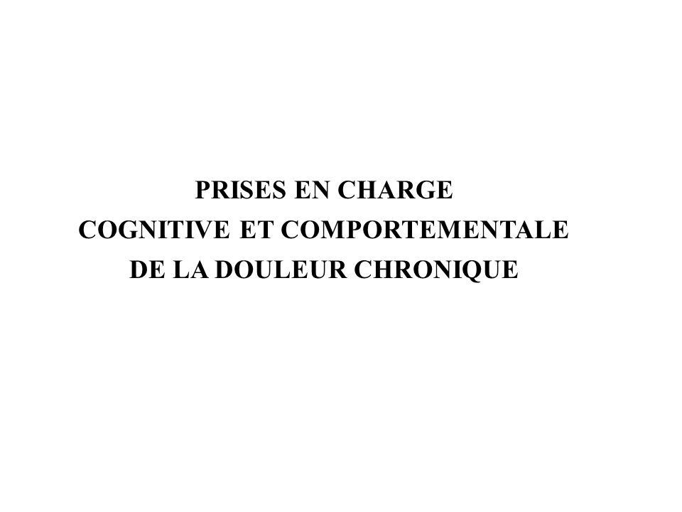 COGNITIVE ET COMPORTEMENTALE DE LA DOULEUR CHRONIQUE