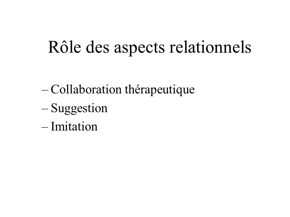 Rôle des aspects relationnels