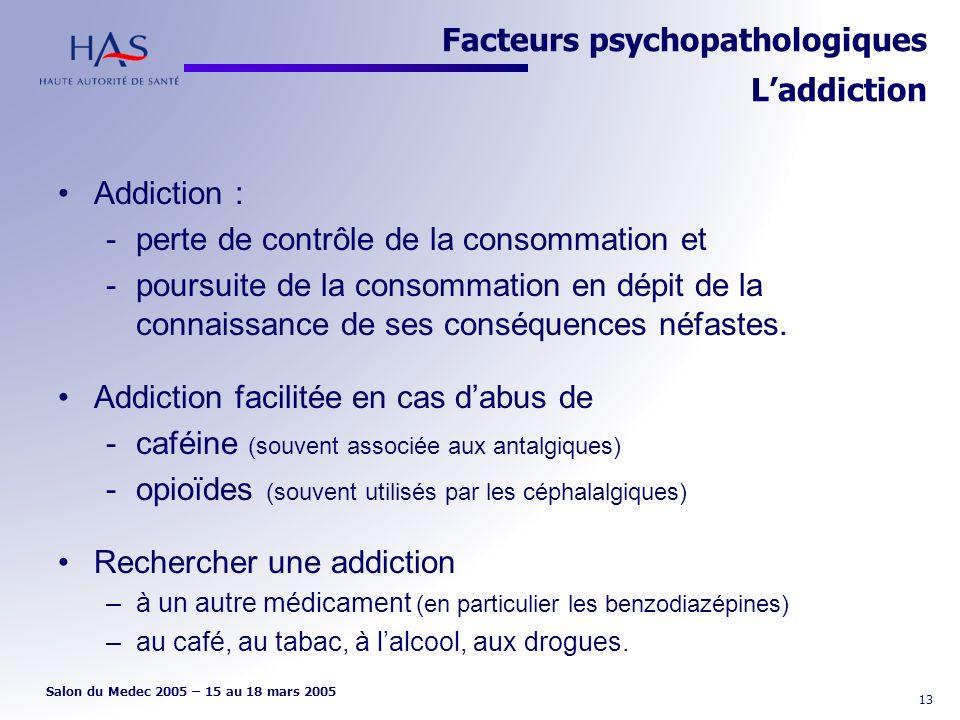Facteurs psychopathologiques L'addiction