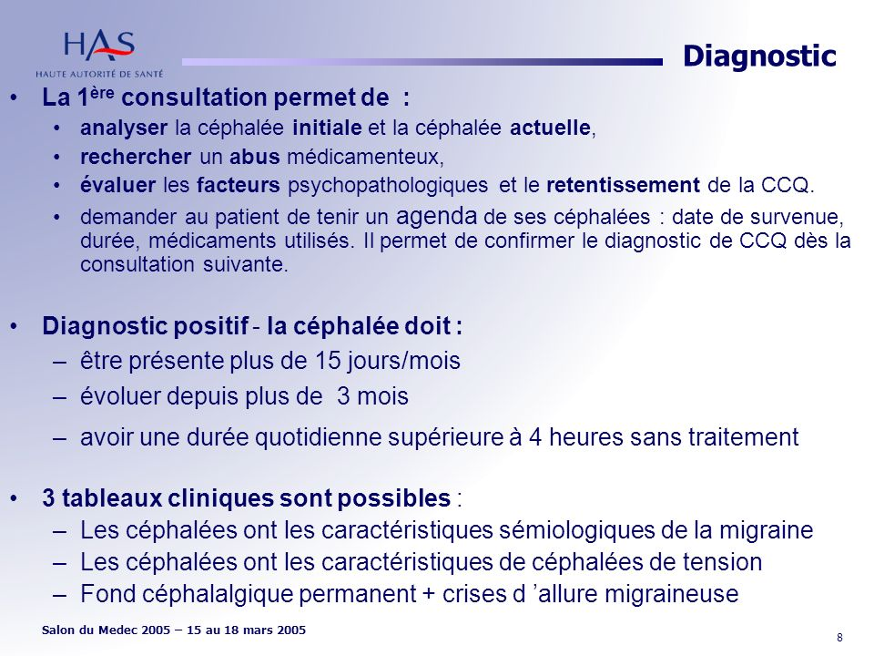 Diagnostic La 1ère consultation permet de :