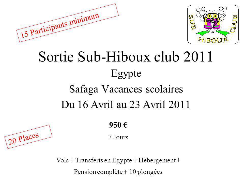 Sortie Sub-Hiboux club 2011