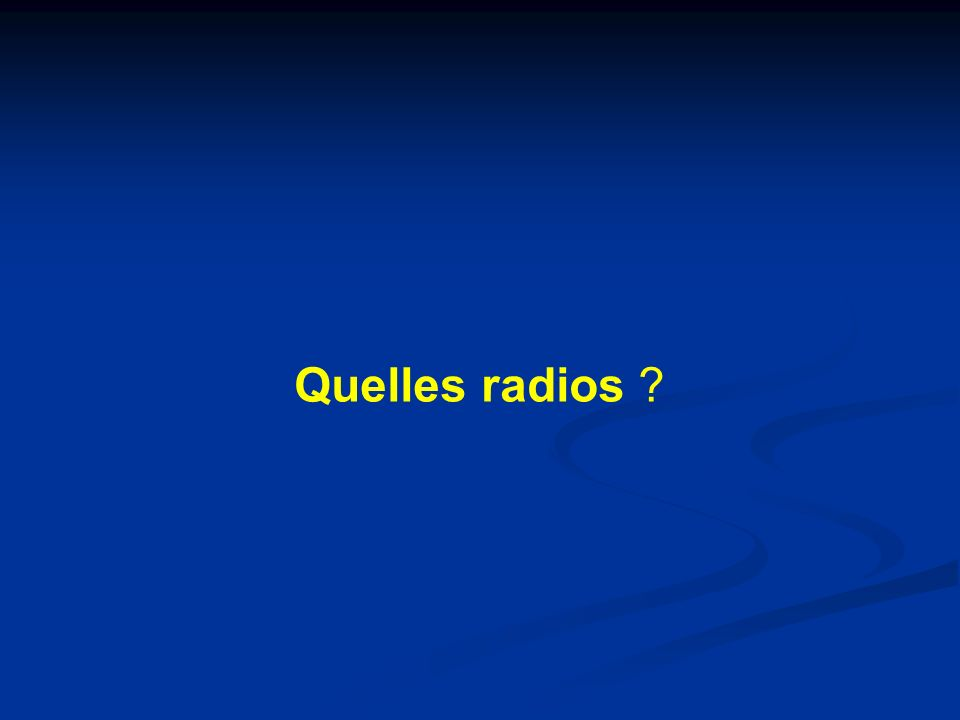 Quelles radios