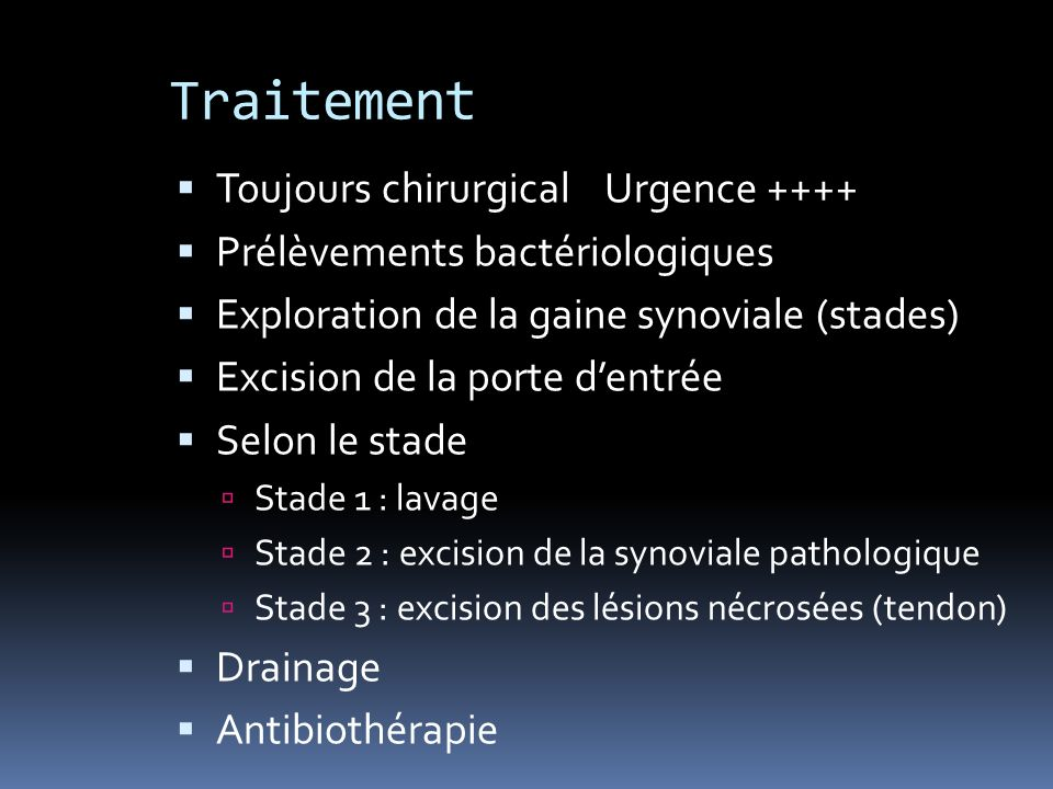Traitement Toujours chirurgical Urgence ++++