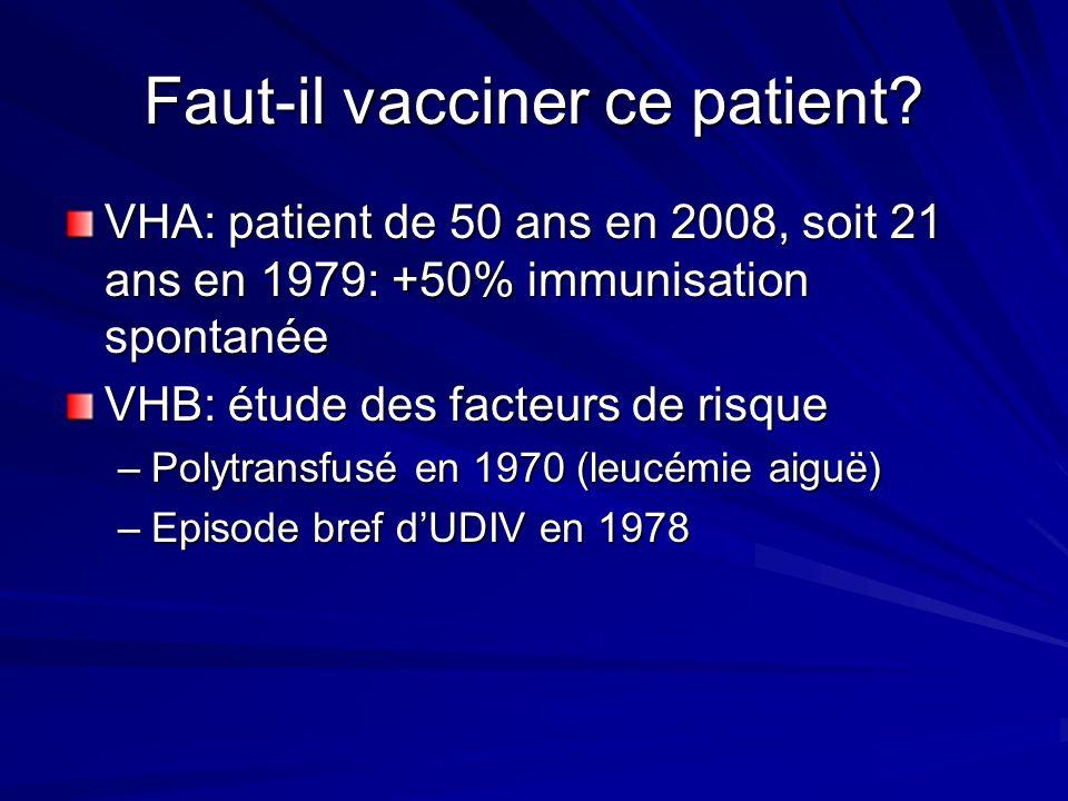 Faut-il vacciner ce patient