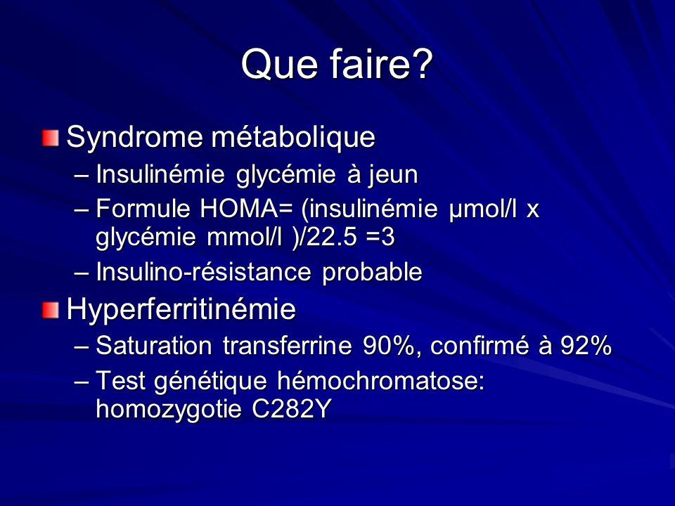 Que faire Syndrome métabolique Hyperferritinémie