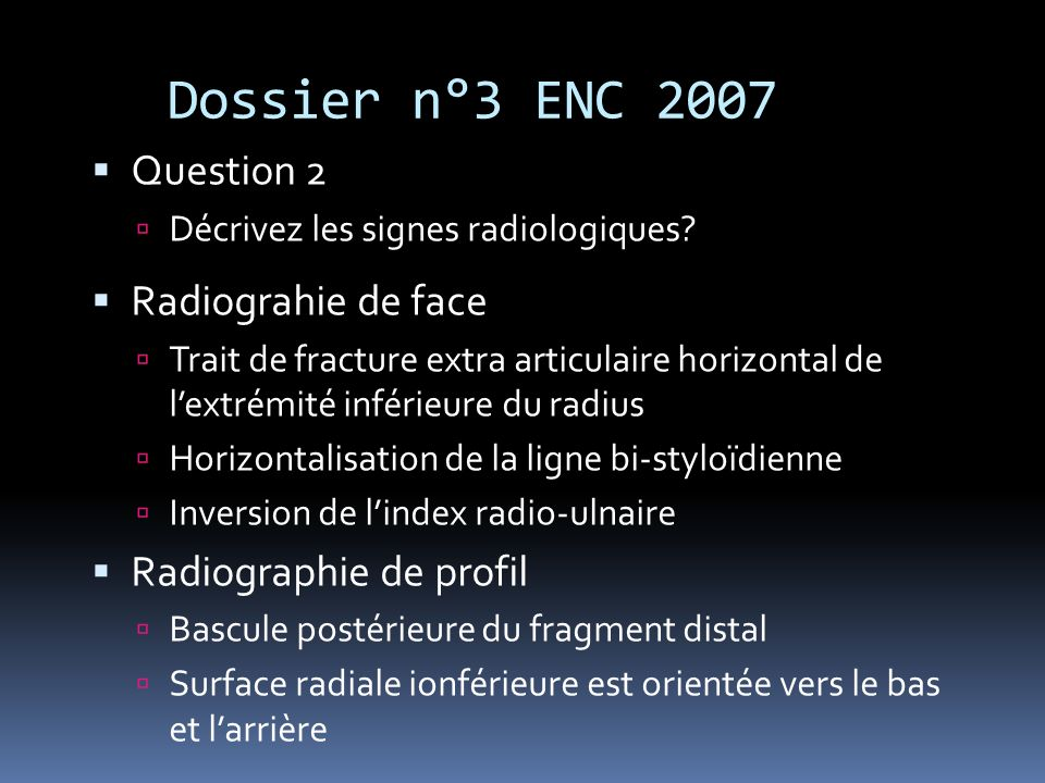 Dossier n°3 ENC 2007 Question 2 Radiograhie de face