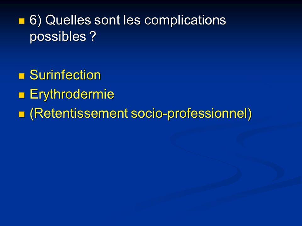 6) Quelles sont les complications possibles