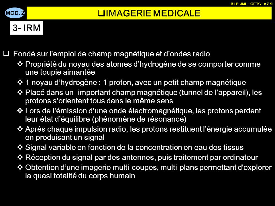 IMAGERIE MEDICALE 3- IRM