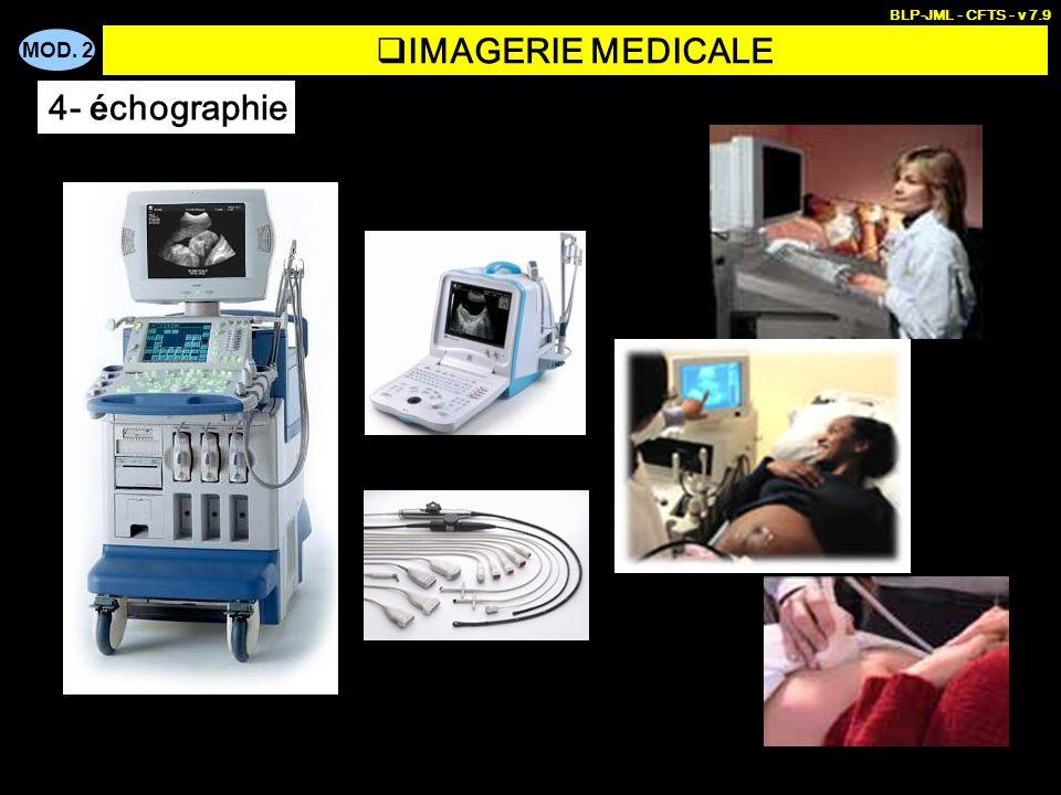 BLP-JML - CFTS - v 7.9 IMAGERIE MEDICALE 4- échographie