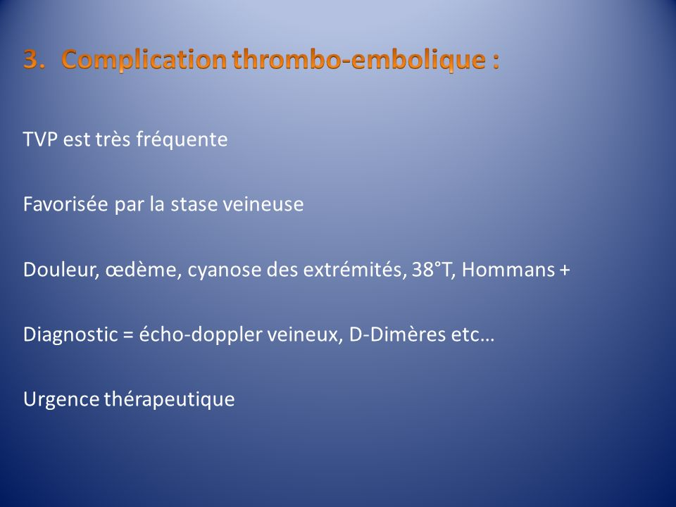 Complication thrombo-embolique :