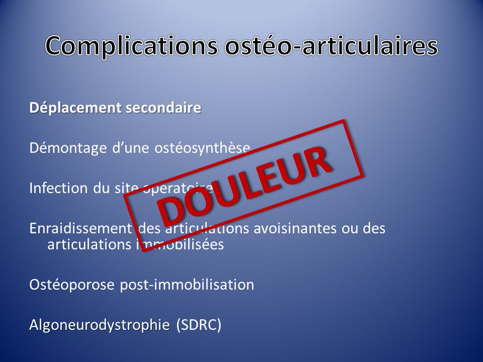 Complications ostéo-articulaires