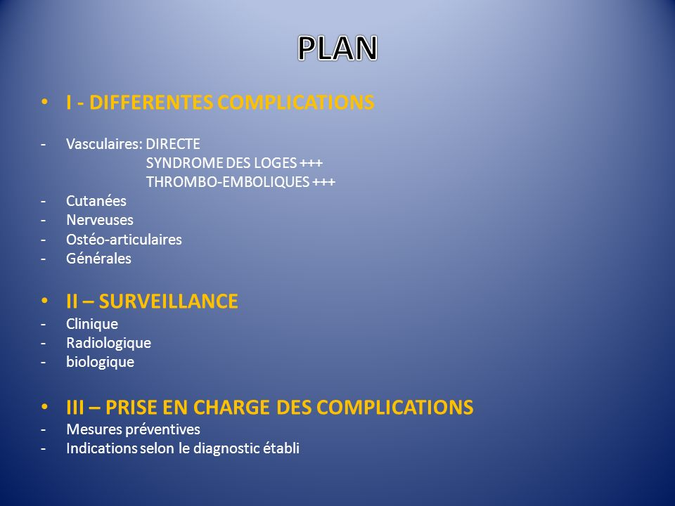 PLAN I - DIFFERENTES COMPLICATIONS II – SURVEILLANCE
