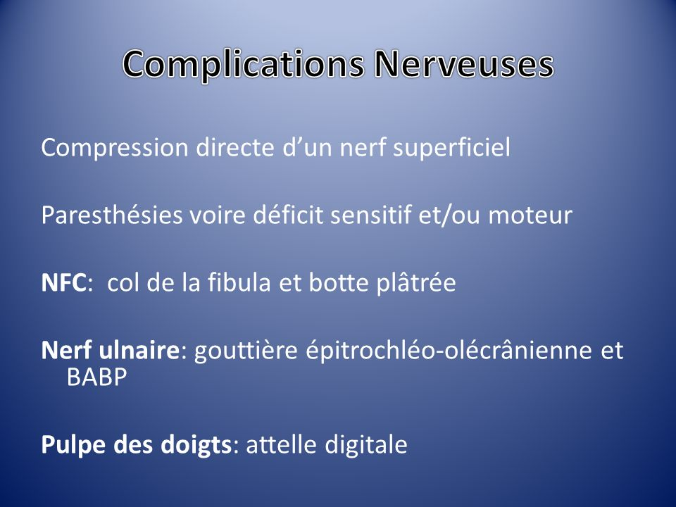 Complications Nerveuses