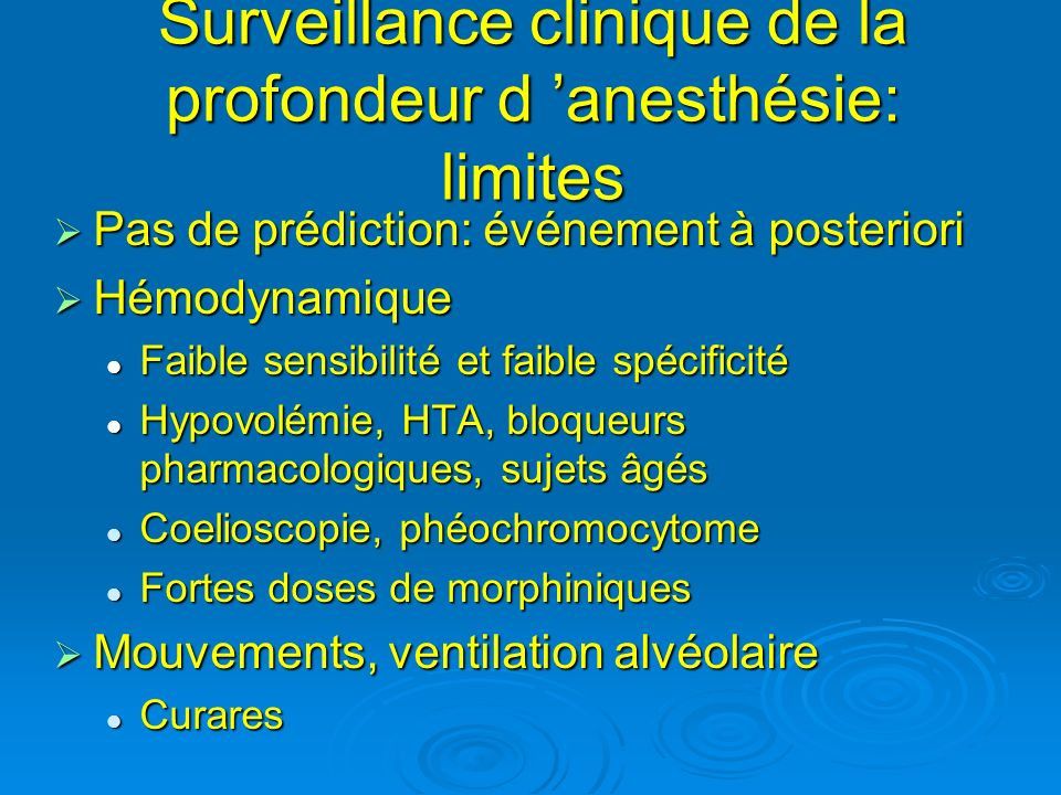 Surveillance clinique de la profondeur d 'anesthésie: limites